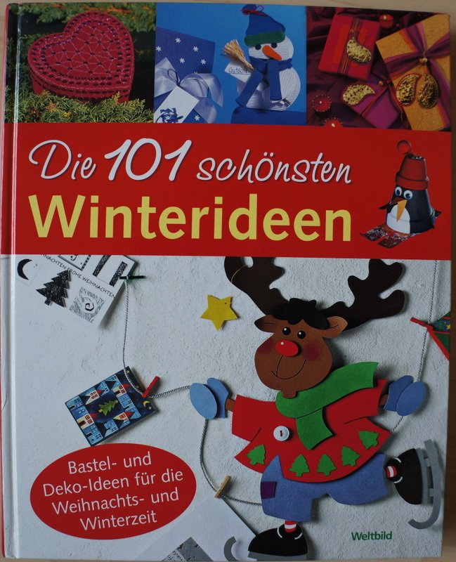Weltbild Weihnachtskarten.Die 101 Schönsten Winterideen Bastel Und Deko Ideen Für Die Weihnachts Und Winterzeit