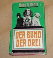 Diverse Unterhaltungsliteratur Belletristik Hans G.: Der Bund Der Drei Bentz