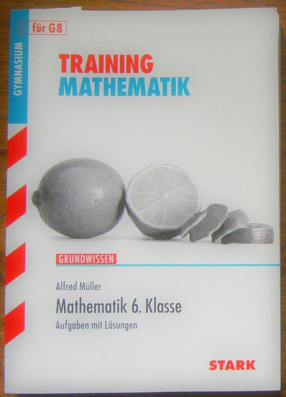 Training Mathematik. Mathematik 6. Klasse von Alfred Müller tauschen ...