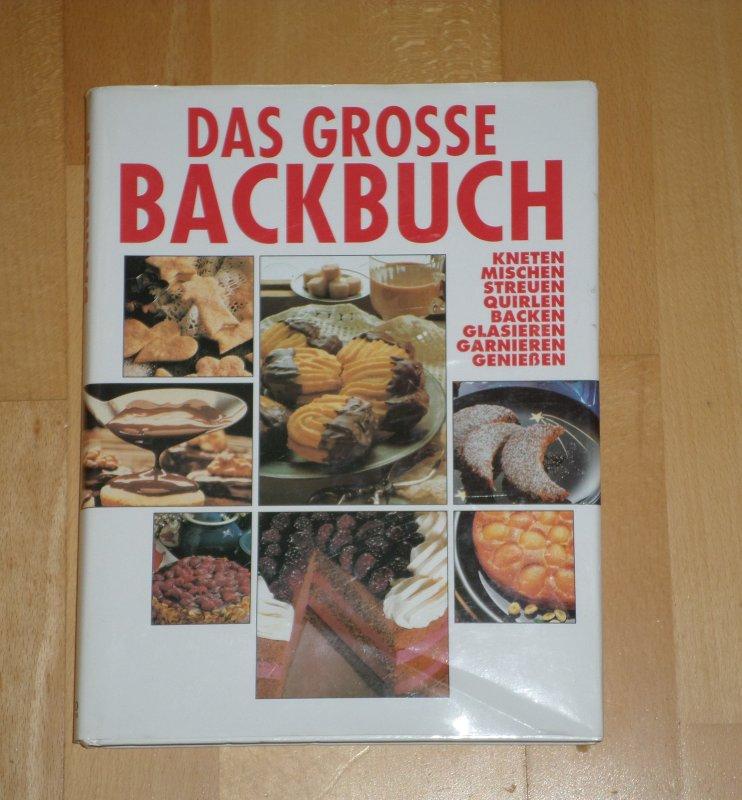 Backbuch Das Große Backen