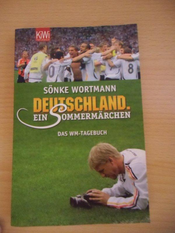 Deutschland Ein Sommermärchen Das Wm Tagebuch Von Sönke Wortmann