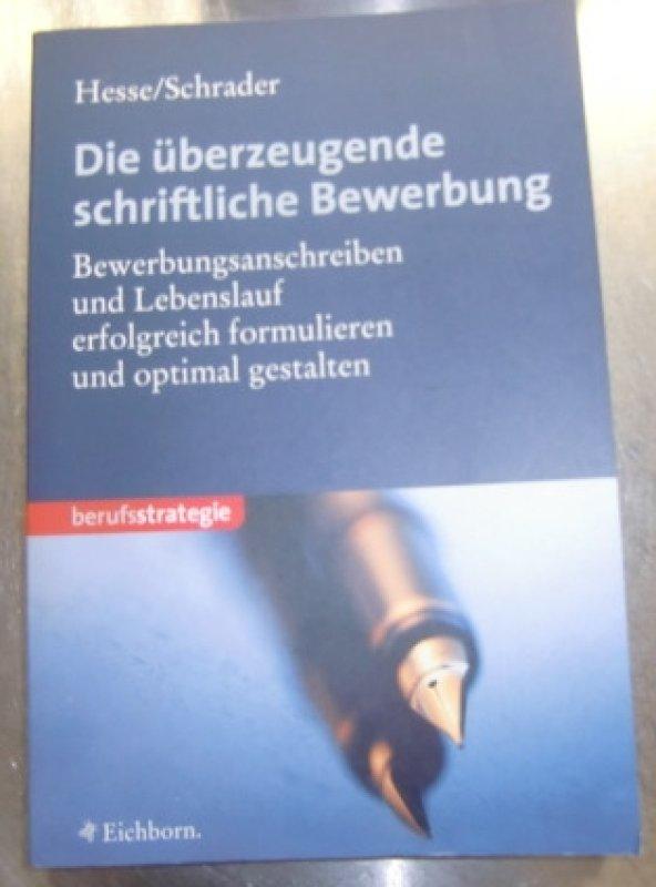 die berzeugende schriftliche bewerbung - Hesse Schrader Bewerbung