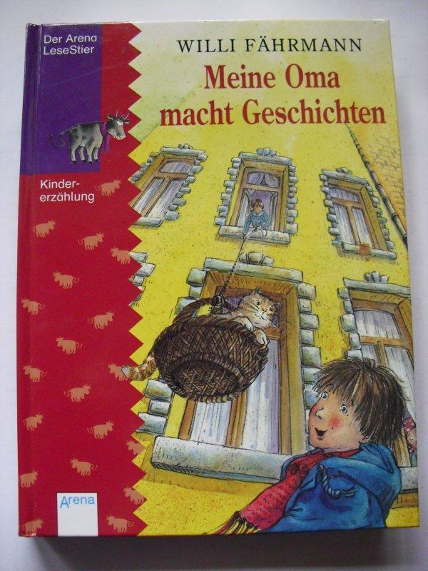 Meine Oma macht Geschichten. ( Ab 8 J.) von Willi Fährmann