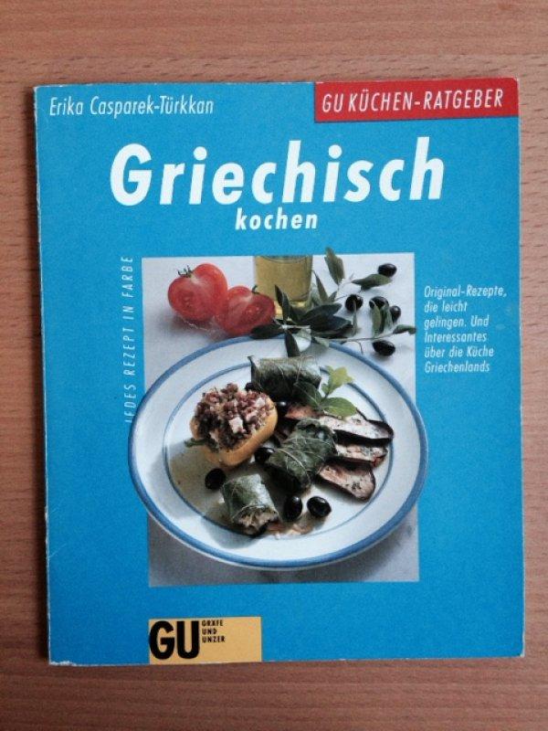 Griechisch kochen von erika casparek t rkkan tauschen for Griechisch kochen